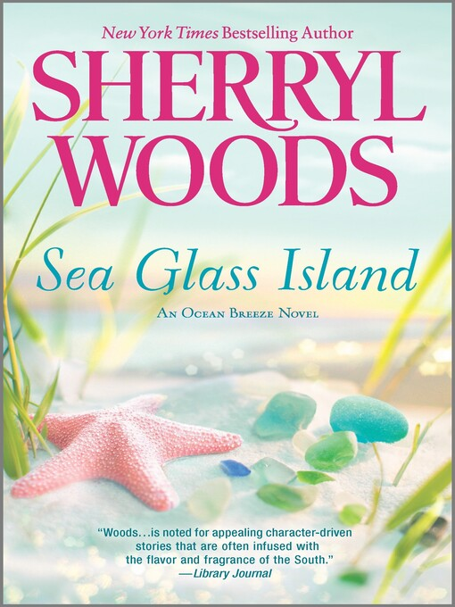Title details for Sea Glass Island by Sherryl Woods - Wait list